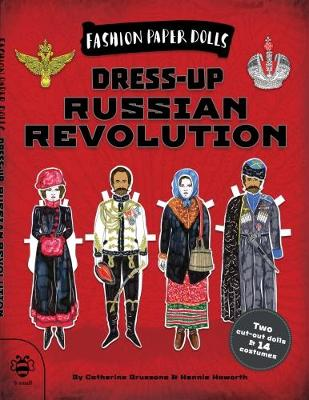 Dress-Up Russian Revolution by Catherine Bruzzone