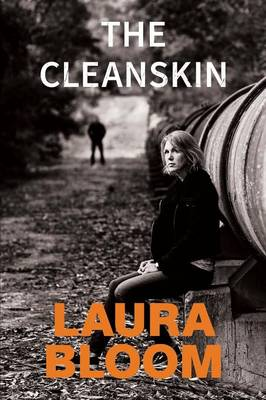 The Cleanskin by Laura Bloom