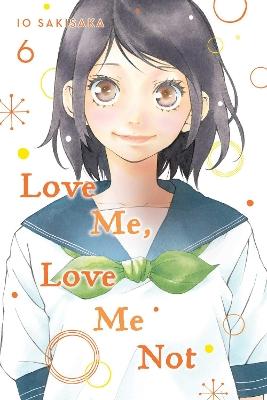 Love Me, Love Me Not, Vol. 6 book