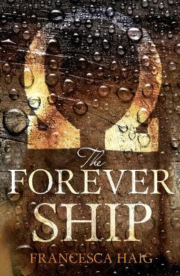 Forever Ship by Francesca Haig