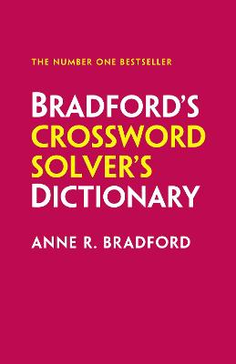 Collins Bradford's Crossword Solver's Dictionary by Anne R. Bradford