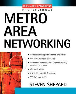 Metro Area Networking Demystified by Steven Shepard