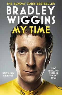 Bradley Wiggins: My Time by Bradley Wiggins