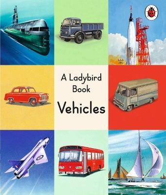 Ladybird Book: Vehicles book