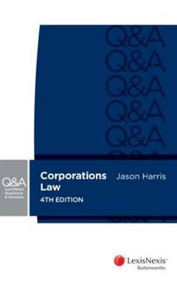 LNQA: Corporations Law by Jason R. Harris