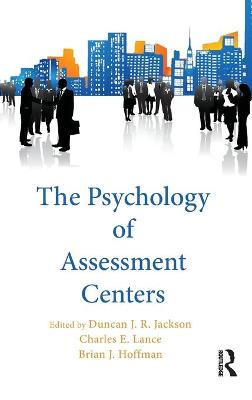 Psychology of Assessment Centers by Charles E. Lance