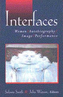 Interfaces by Sidonie Smith