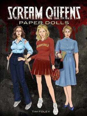 Scream Queens Paper Dolls by Tim Foley