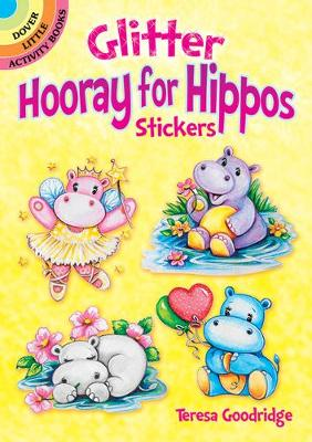 Glitter Hooray for Hippos Stickers book