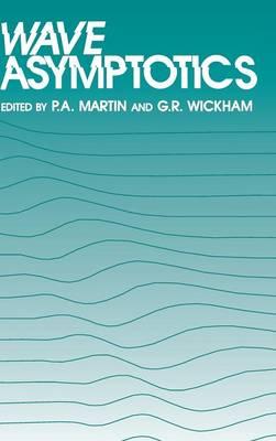 Wave Asymptotics by P. A. Martin