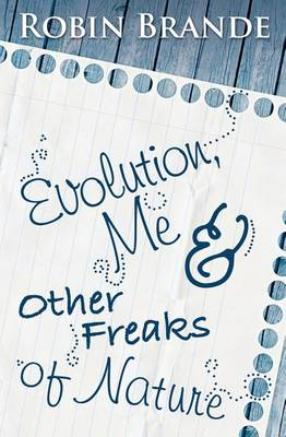Evolution, Me & Other Freaks of Nature book