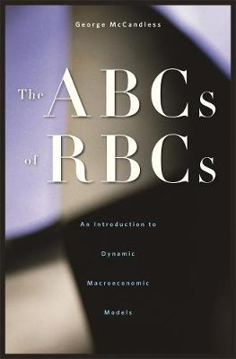 The ABCs of RBCs by George T. McCandless