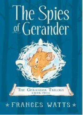 Spies of Gerander by Frances Watts