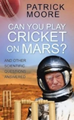 Can You Play Cricket on Mars? book