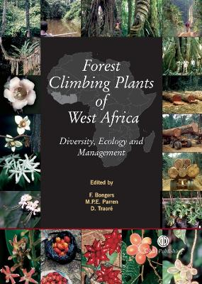 Forest Climbing Plants of West Afric by Frans Bongers
