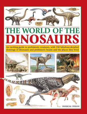 World of the Dinosaurs by Dougal Dixon
