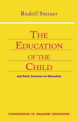 Education of the Child by Rudolf Steiner