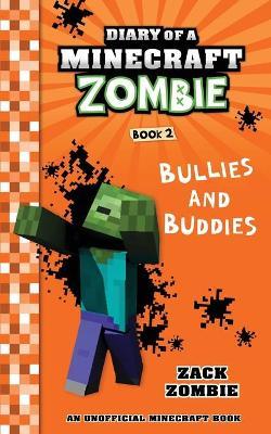 Diary of a Minecraft Zombie, Book 2 by Zack Zombie