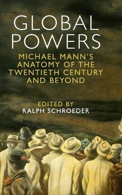 Global Powers by Ralph Schroeder