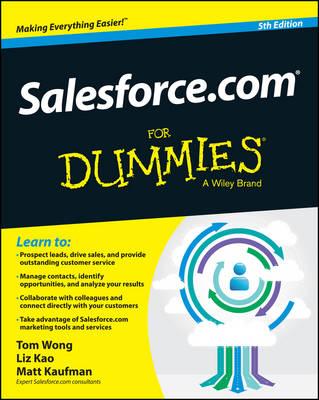 Salesforce.com For Dummies by Liz Kao