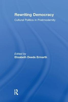 Rewriting Democracy by Elizabeth Deeds Ermarth