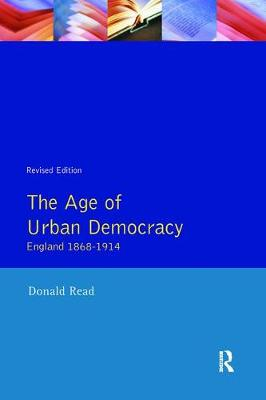 Age of Urban Democracy by Donald Read
