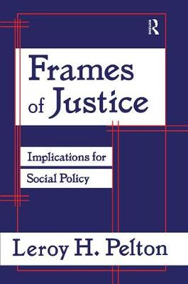 Frames of Justice by Leroy H. Pelton