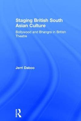 Staging British South Asian Culture book