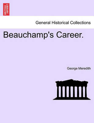 Beauchamp's Career. by George Meredith