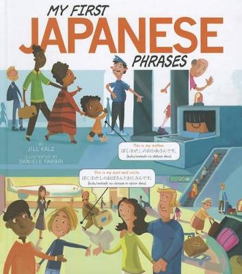 My First Japanese Phrases by Jill Kalz