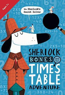 Sherlock Bones and the Times Table Adventure by Jonny Marx