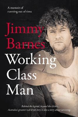 Working Class Man by Jimmy Barnes