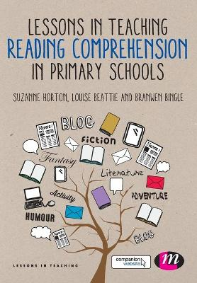 Lessons in Teaching Reading Comprehension in Primary Schools by Suzanne Horton