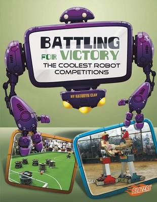 Battling for Victory by Kathryn Clay