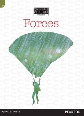 Discovering Science (Physics Middle Primary): Forces (Reading Level 28/F&P Level S) by Troy Potter