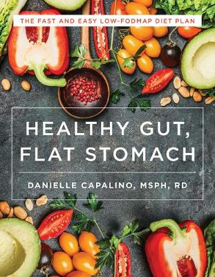 Healthy Gut, Flat Stomach by Danielle Capalino