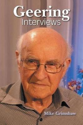 Geering Interviews by Mike Grimshaw