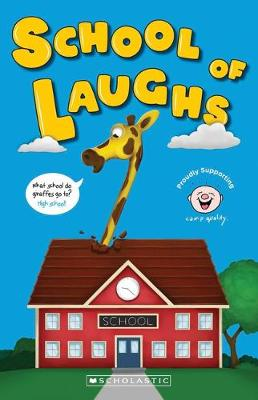 Camp Quality Joke Book: School of Laughs by Jim Dewar