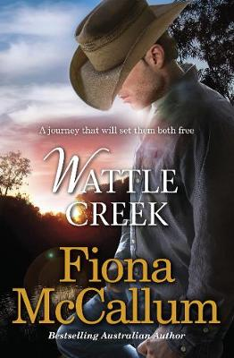 WATTLE CREEK SIGNED COPY by Fiona McCallum