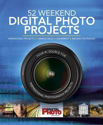 52 Weekend Digital Photo Projects by Liz Walker