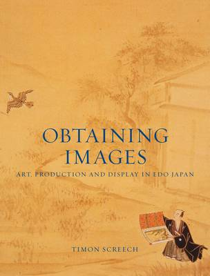 Obtaining Images by Timon Screech