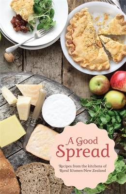 A Good Spread, A by Rural Women New Zealand