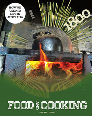 Food and Cooking by Rachel Dixon