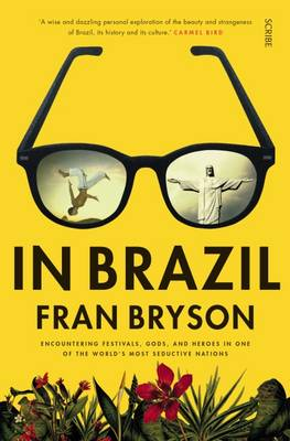 In Brazil by Fran Bryson