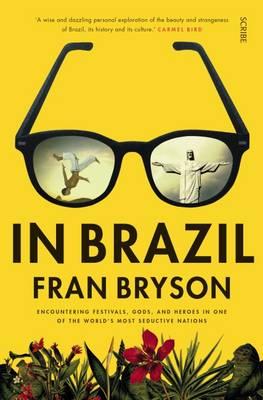 In Brazil by Fran Bryson