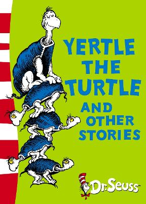 Yertle The Turtle & Other Stories by Dr. Seuss