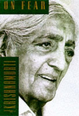On Fear by J. Krishnamurti