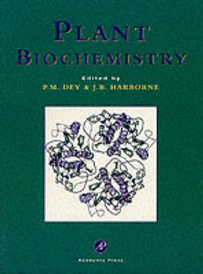 Plant Biochemistry by P. M. Dey