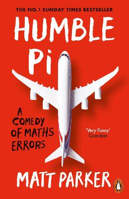 Humble Pi: A Comedy of Maths Errors book