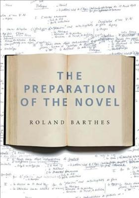 Preparation of the Novel by Roland Barthes